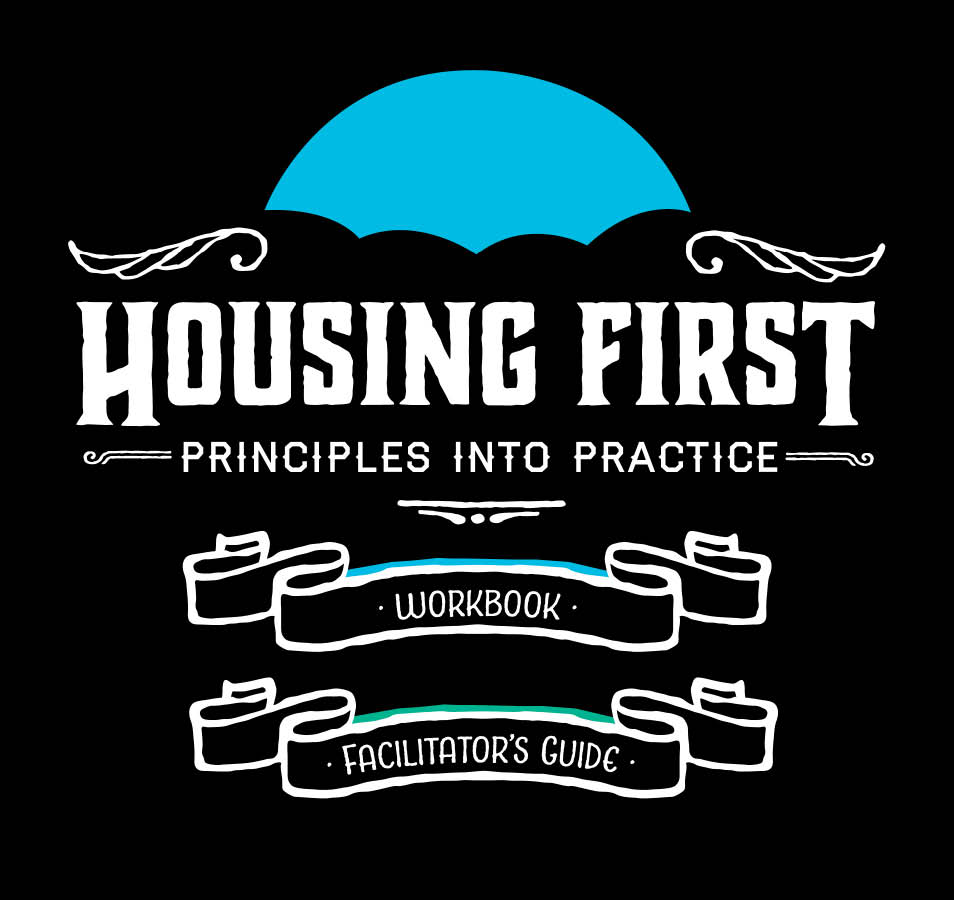 Housing First Principles: Videos and Workbook